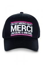 Casquette officielle Jacquie et Michel - La casquette  On dit merci qui? , pour permettre aux initiés (nombreux) d'afficher leur passion commune.