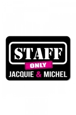 Plaque de porte J&M Staff - Plaque de porte humoristique Jacquie et Michel, en PVC, avec message: Staff only - Jacquie & Michel.