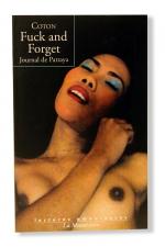 Fuck and Forget - Immersion dans un haut lieu du tourisme sexuel thailandais.